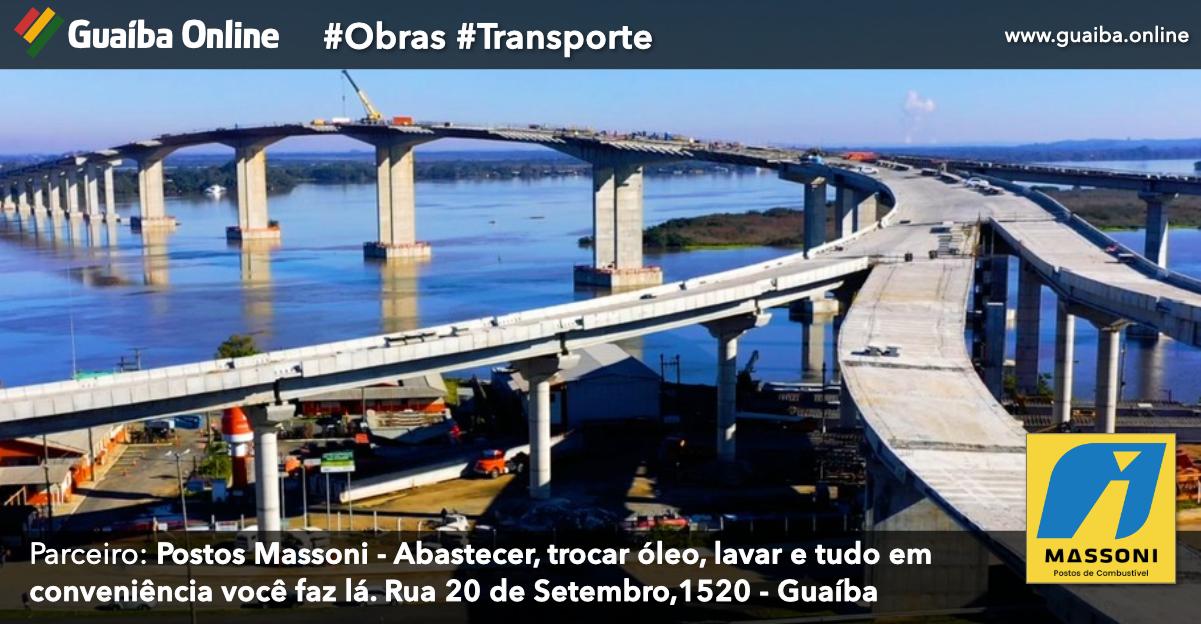 DNIT antecipa a liberação da nova ponte do Guaíba para início do mês de novembro