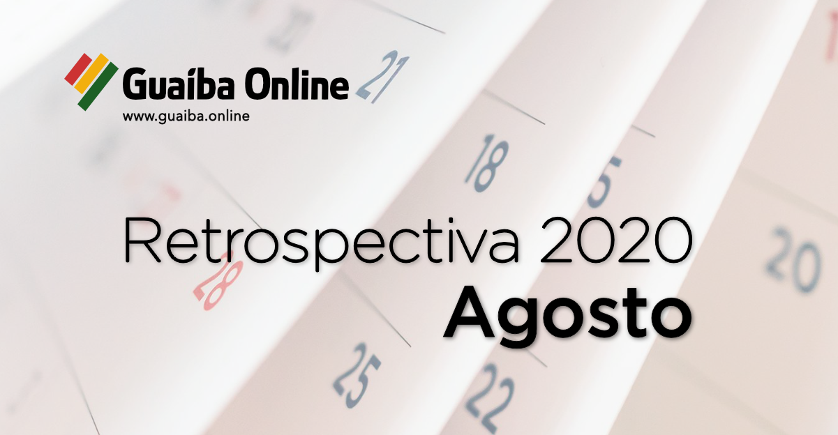 Veja o que foi notícia em agosto na série Retrospectiva 2020 do Guaíba Online