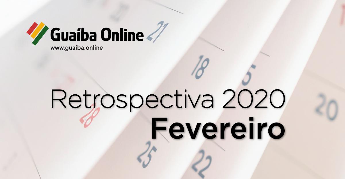 Veja o que foi notícia em fevereiro na série Retrospectiva 2020 do Guaíba Online