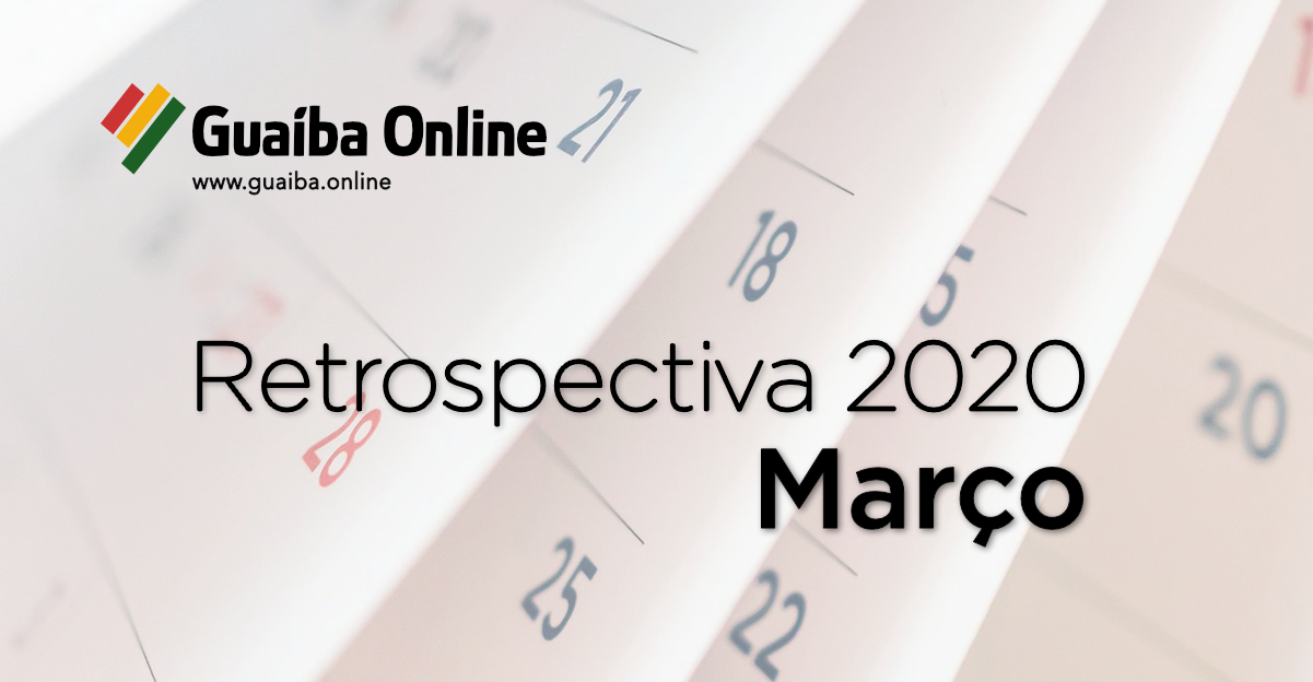 Veja o que foi notícia em março na série Retrospectiva 2020 do Guaíba Online