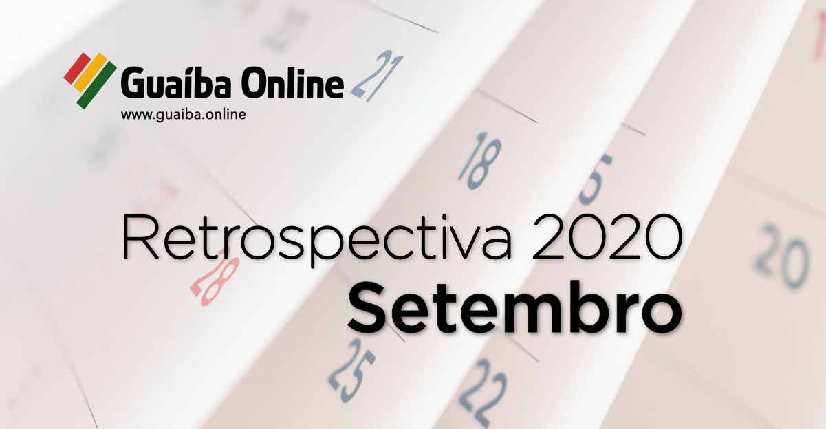 Veja o que foi notícia em setembro na série Retrospectiva 2020 do Guaíba Online